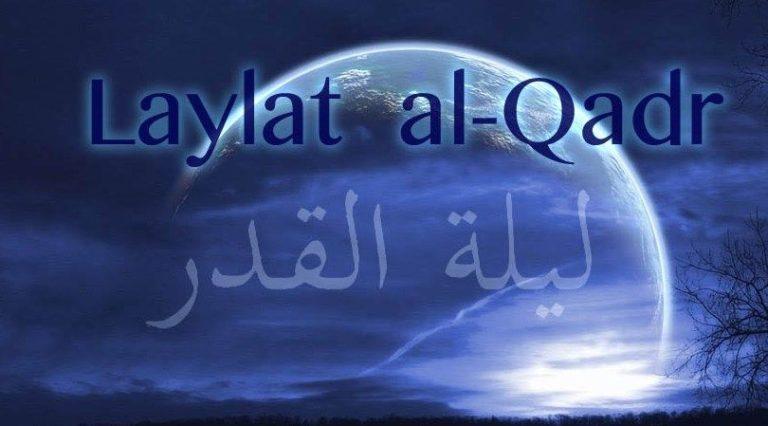 Read more about the article Les vertus de la Nuit du destin Laylat al-Qadr لَيْلَةِ الْقَدْرِ