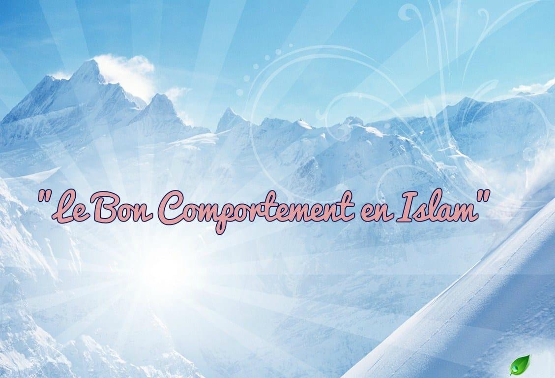 Bon Comportement caractères islam